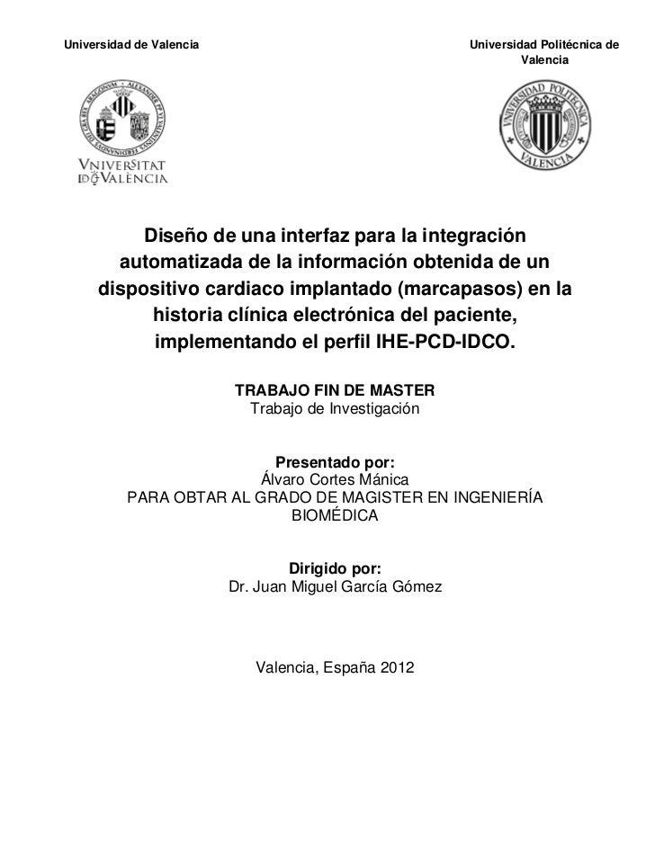 Universidad de Valencia                                  Universidad Politécnica deUniversidad de Valencia                ...