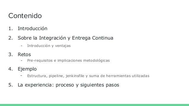 Integracion y Entrega Continua - TLP Innova 2017 Slide 2