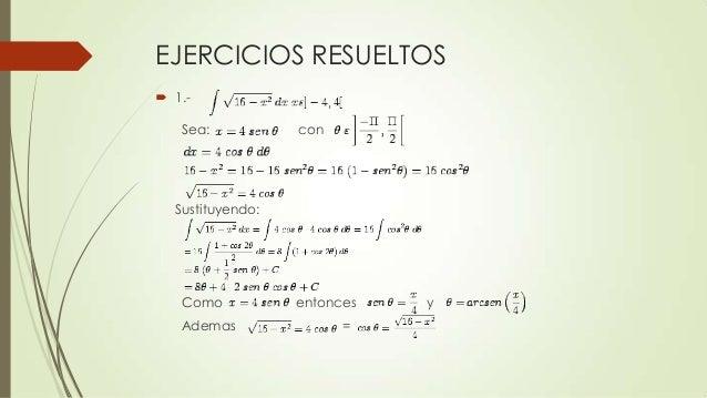 EJERCICIOS RESUELTOS 1.-Sea: conSustituyendo:Como entonces yAdemas =