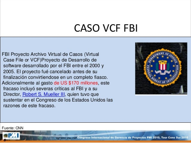 fbi vcf 1 project background virtual case file (vcf) was a software application developed for the united states federal bureau of investigation (fbi) between 2000 and 2005.