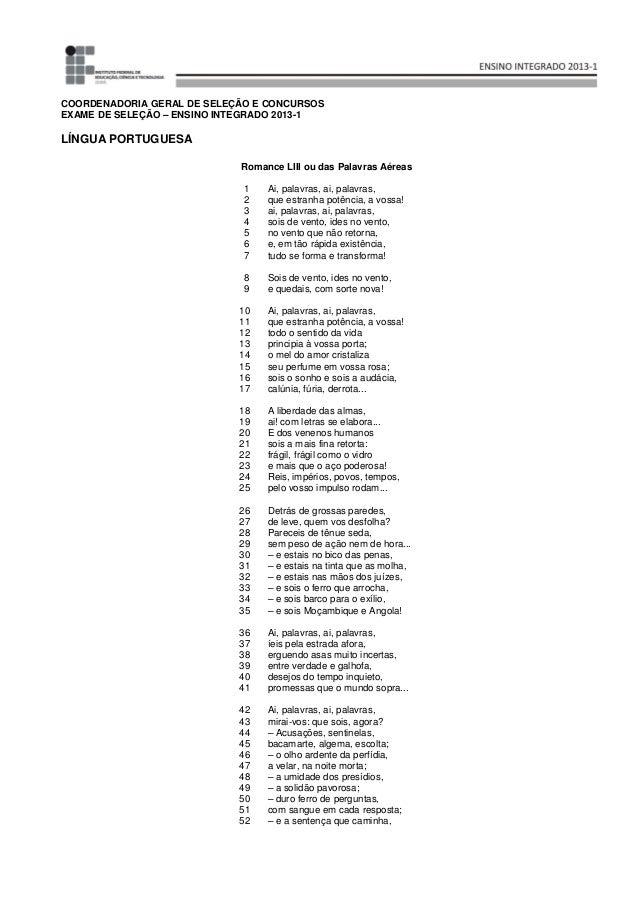 COORDENADORIA GERAL DE SELEÇÃO E CONCURSOS EXAME DE SELEÇÃO – ENSINO INTEGRADO 2013-1 LÍNGUA PORTUGUESA Romance LIII ou da...