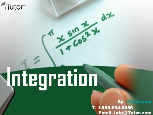 Integration T- 1-855-694-8886 Email- info@iTutor.com By iTutor.com