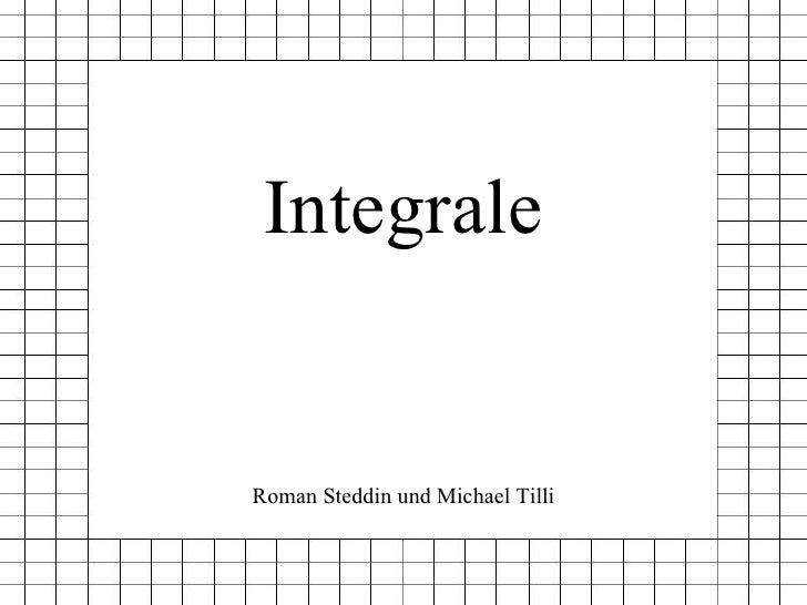 Integrale Roman Steddin und Michael Tilli