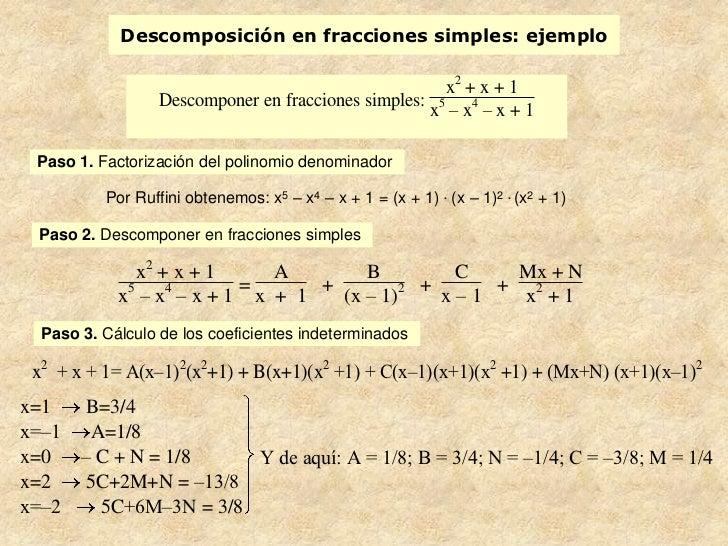 Descomposición en fracciones simples: ejemplo                                                      x2 + x + 1             ...