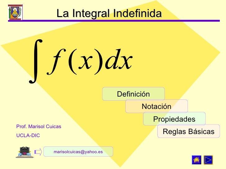 Definición Notación Propiedades Reglas Básicas Prof. Marisol Cuicas UCLA-DIC [email_address]