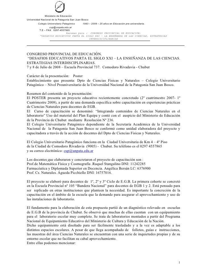 Ministerio de Educación Universidad Nacional de la Patagonia San Juan Bosco          Colegio Universitario Patagónico     ...