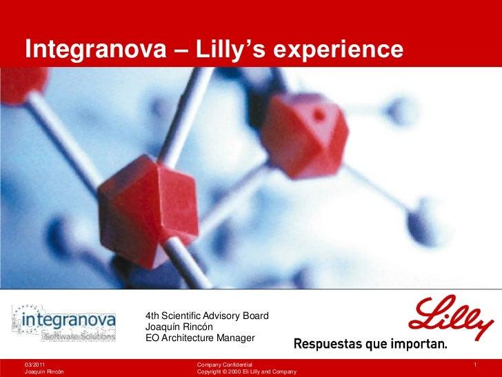Integranova – Lilly's experience                 4th Scientific Advisory Board                 Joaquín Rincón             ...