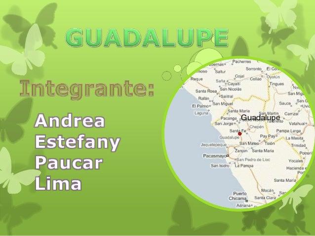 LUGARES TURISTICOS DE GUADALUPE