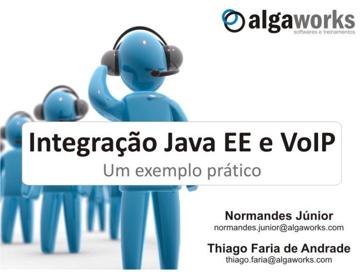 Integração Java EE e VoIP Slide 1