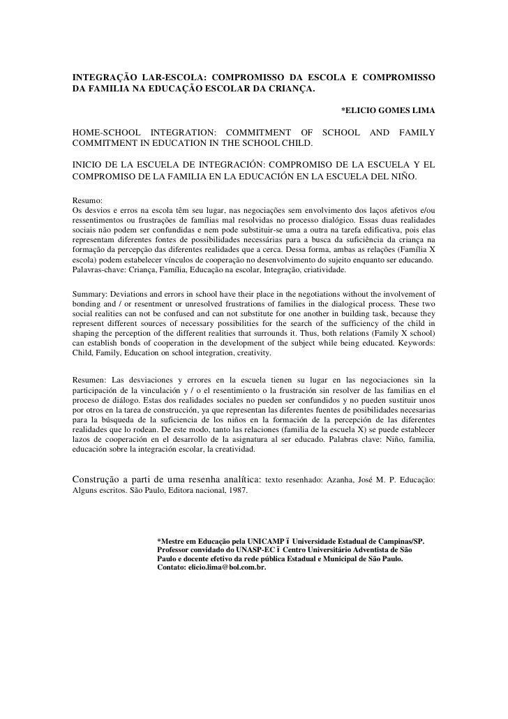 INTEGRAÇÃO LAR-ESCOLA: COMPROMISSO DA ESCOLA E COMPROMISSODA FAMILIA NA EDUCAÇÃO ESCOLAR DA CRIANÇA.                      ...