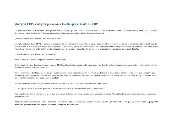 ¿Integrar ERP es integrar personas? 7 Hábitos para el éxito del ERP  Las personas están acostumbradas a trabajar con métod...