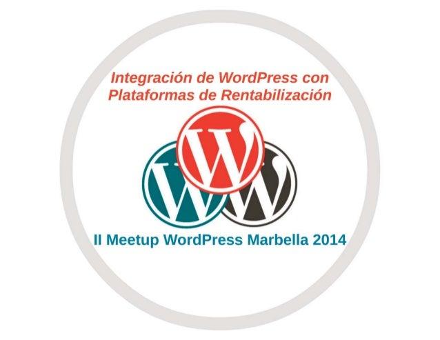 Integrar WordPress con plataformas de rentabilizacion