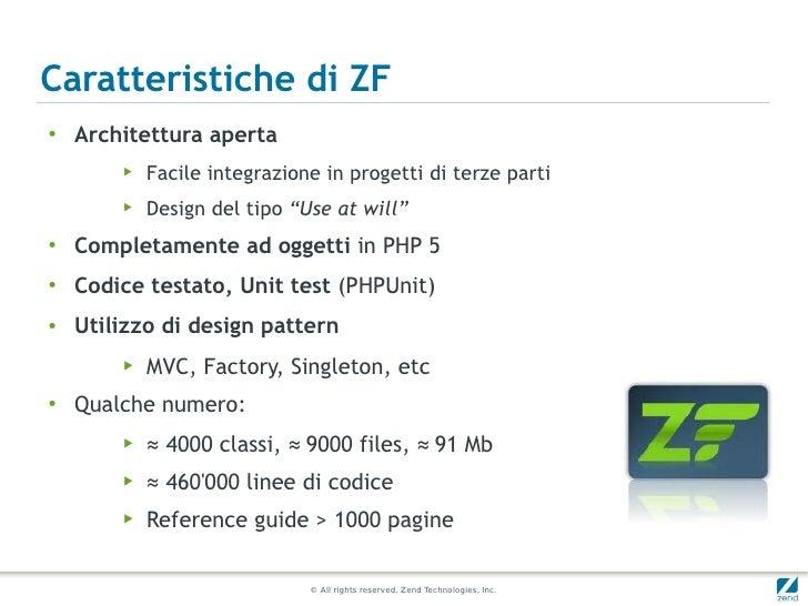 Caratteristiche di ZF●    Architettura aperta        ▶   Facile integrazione in progetti di terze parti        ▶   Design ...