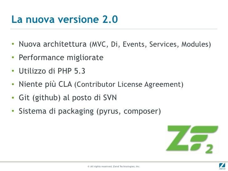 La nuova versione 2.0●    Nuova architettura (MVC, Di, Events, Services, Modules)●   Performance migliorate●   Utilizzo di...