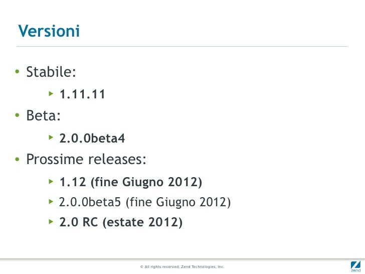 Versioni●   Stabile:       ▶   1.11.11●    Beta:       ▶   2.0.0beta4●   Prossime releases:       ▶   1.12 (fine Giugno 20...