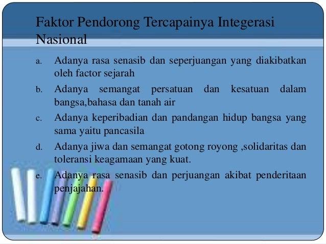 Sebutkan 3 Faktor Faktor Pendorong Integrasi Nasional Bagi ...