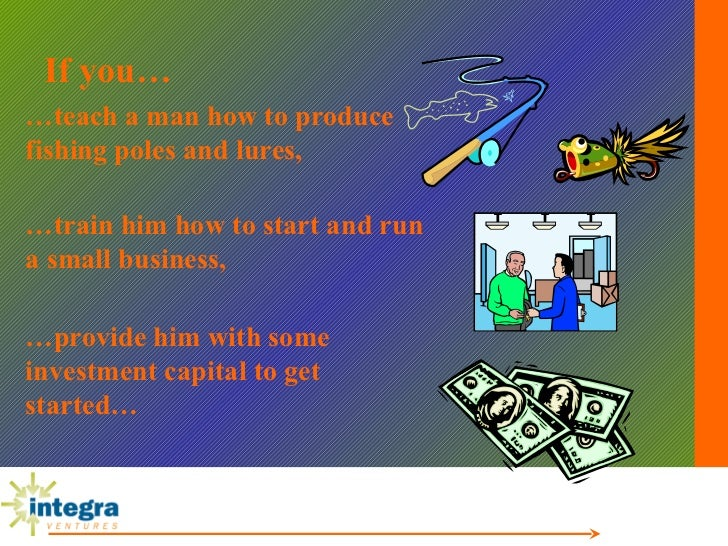 Integra sme development master 2010 for Teach a man to fish bible verse