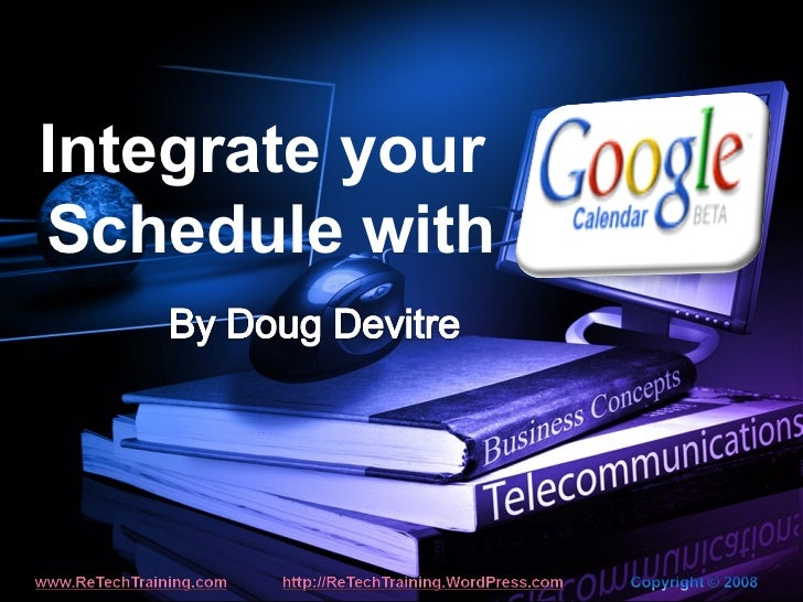 Integrate your  Schedule with