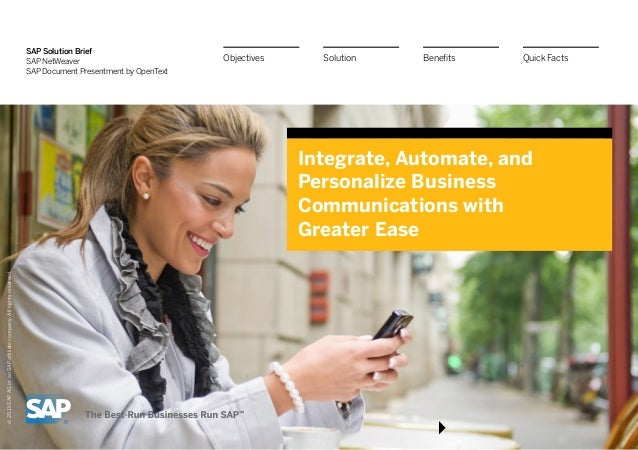 SAP Solution Brief SAP NetWeaver SAP Document Presentment by OpenText Integrate, Automate, and Personalize Business Commun...