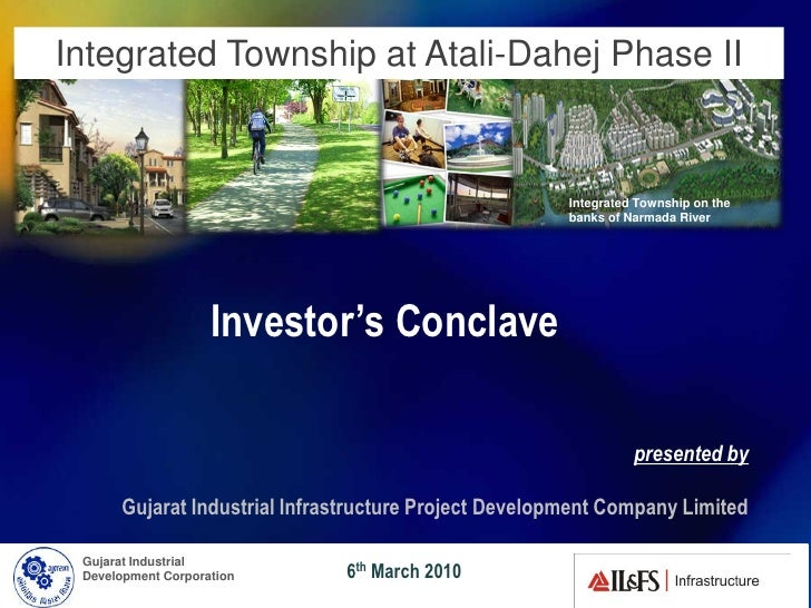 Integrated Township at Atali-Dahej Phase II                                                       Integrated Township on t...