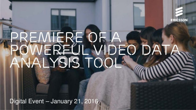 Digital Event – January 21, 2016 premiere of a powerful video data analysis tool
