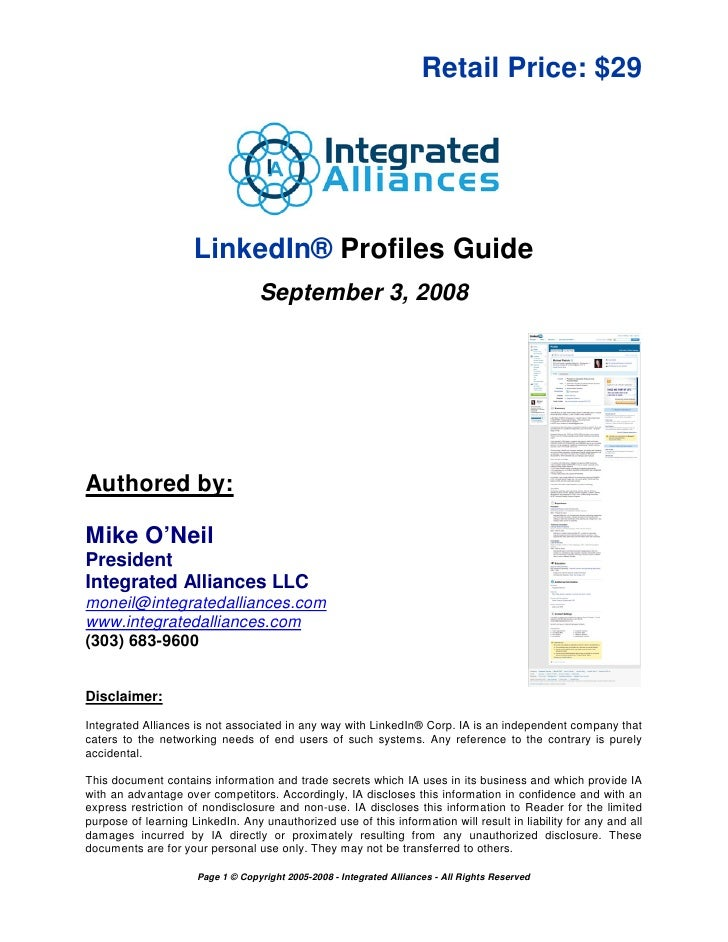 Retail Price: $29                     LinkedIn® Profiles Guide                                   September 3, 2008Authored...