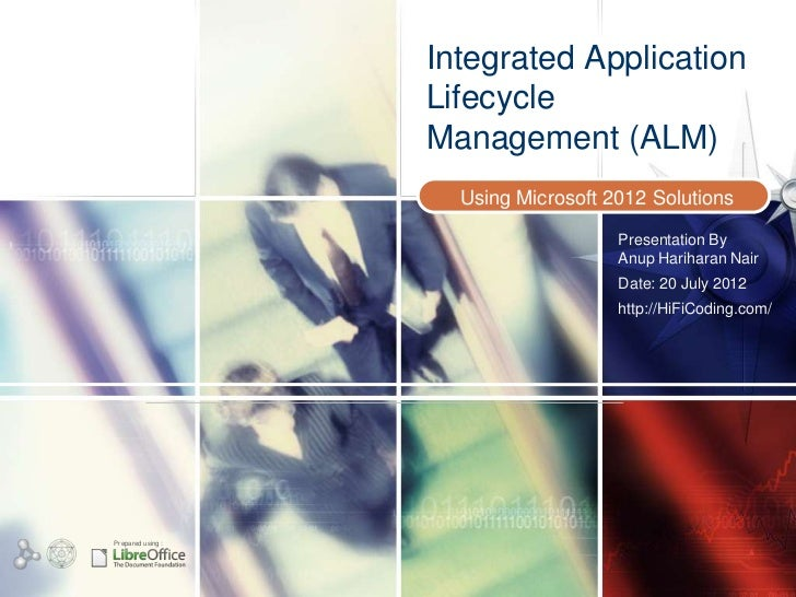 Integrated Application                   Lifecycle                   Management (ALM)                     Using Microsoft ...