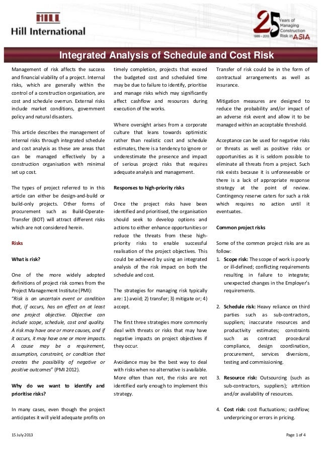 15July2013    Page1of4 Integrated Analysis of Schedule and Cost Risk Management of risk affects the succ...