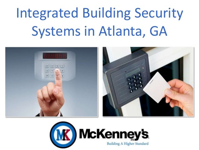 Integrated Building Security Systems In Atlanta Ga