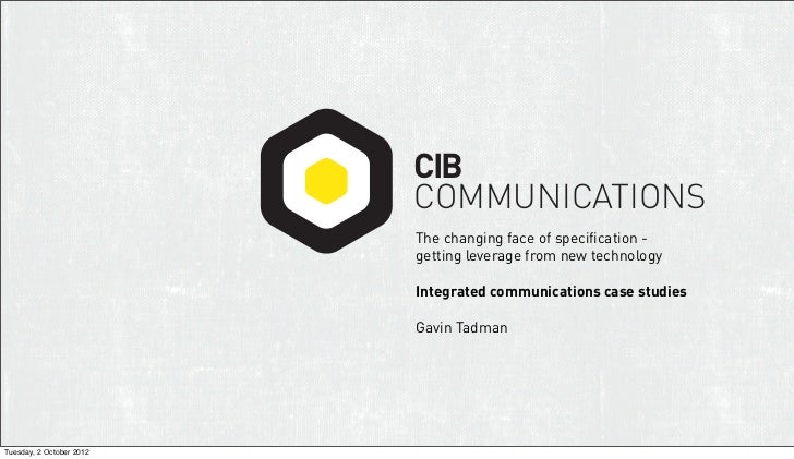 CIB                          COMMUNICATIONS                          The changing face of specification -                 ...