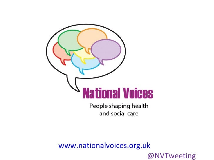 www.nationalvoices.org.uk                        @NVTweeting