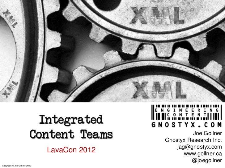 Integrated                          Content Teams                 Joe Gollner                                             ...