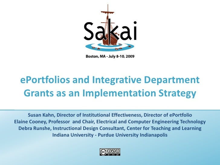 ePortfolios and Integrative Department   Grants as an Implementation Strategy      Susan Kahn, Director of Institutional E...