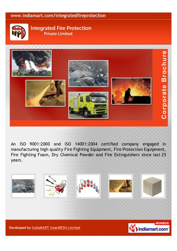 An ISO 9001:2000 and ISO 14001:2004 certified company engaged inmanufacturing high quality Fire Fighting Equipment, Fire P...