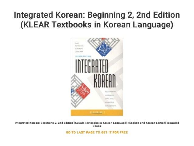 Integrated Korean: Beginning 2    2nd Edition (KLEAR