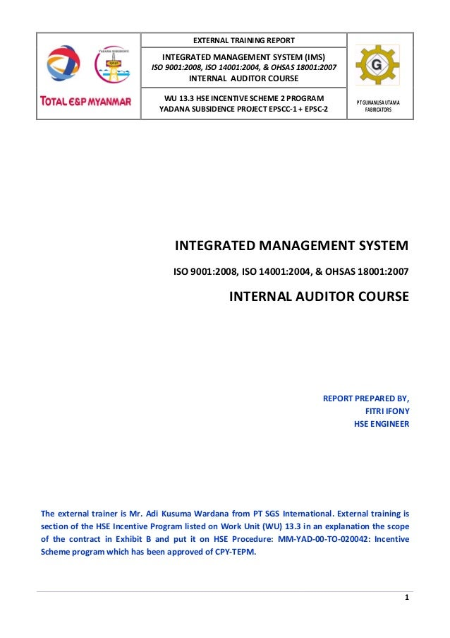 EXTERNAL TRAINING REPORT  INTEGRATED MANAGEMENT SYSTEM (IMS)  ISO 9001:2008, ISO 14001:2004, & OHSAS 18001:2007  INTERNAL ...