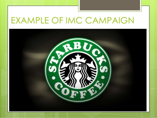 integrated marketing communications starbucks 2013-10-14 as most execs feel their companies aren't going digital quickly enough, starbucks provides a model for tech success.