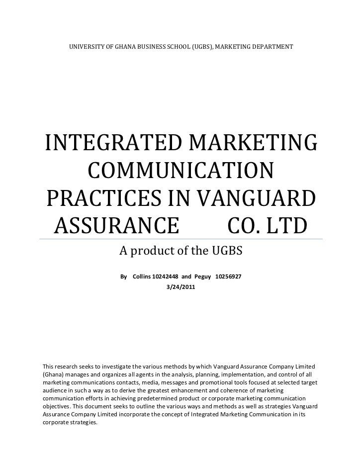 UNIVERSITY OF GHANA BUSINESS SCHOOL (UGBS), MARKETING DEPARTMENTINTEGRATED MARKETING COMMUNICATION PRACTICES IN VANGUARD A...
