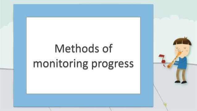 Methods of monitoring progress
