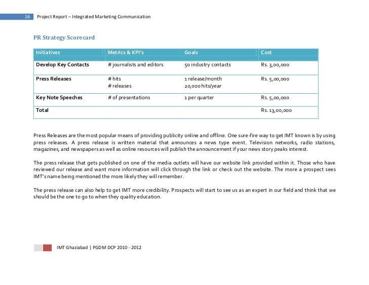 16    Project Report – Integrated Marketing Communication     PR Strategy Scorecard      Initiatives                     M...
