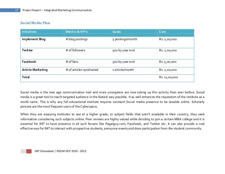 17    Project Report – Integrated Marketing Communication     Social Media Plan      Initiatives                    Metric...