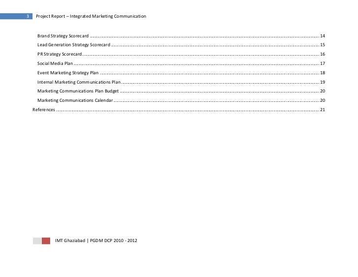 3     Project Report – Integrated Marketing Communication       Brand Strategy Scorecard ....................................