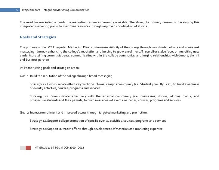5    Project Report – Integrated Marketing Communication    The need for marketing exceeds the marketing resources current...