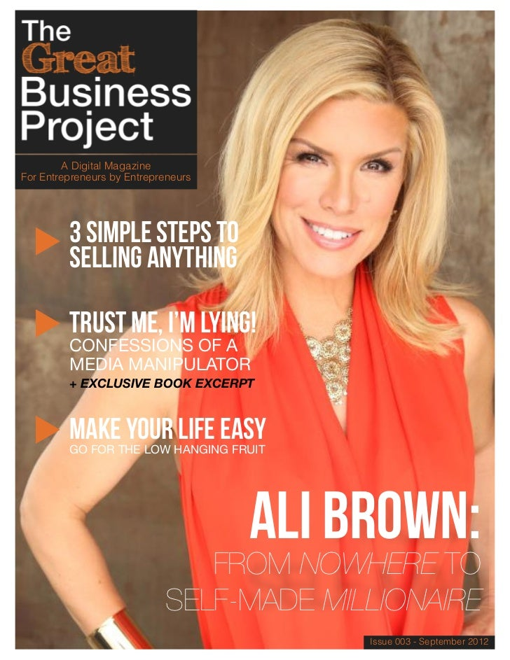 A Digital MagazineFor Entrepreneurs by Entrepreneurs         3 Simple Steps TO         Selling Anything         Trust Me, ...