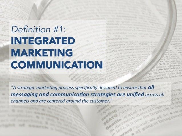 Integrated Marketing: Think Big, Think Small Slide 2