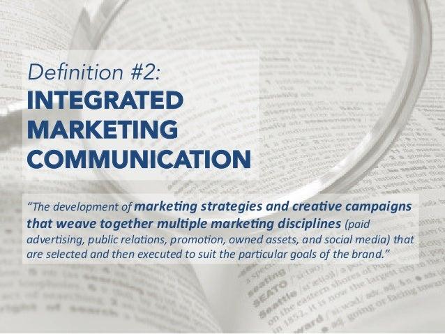 Integrated Marketing: Think Big, Think Small Slide 3