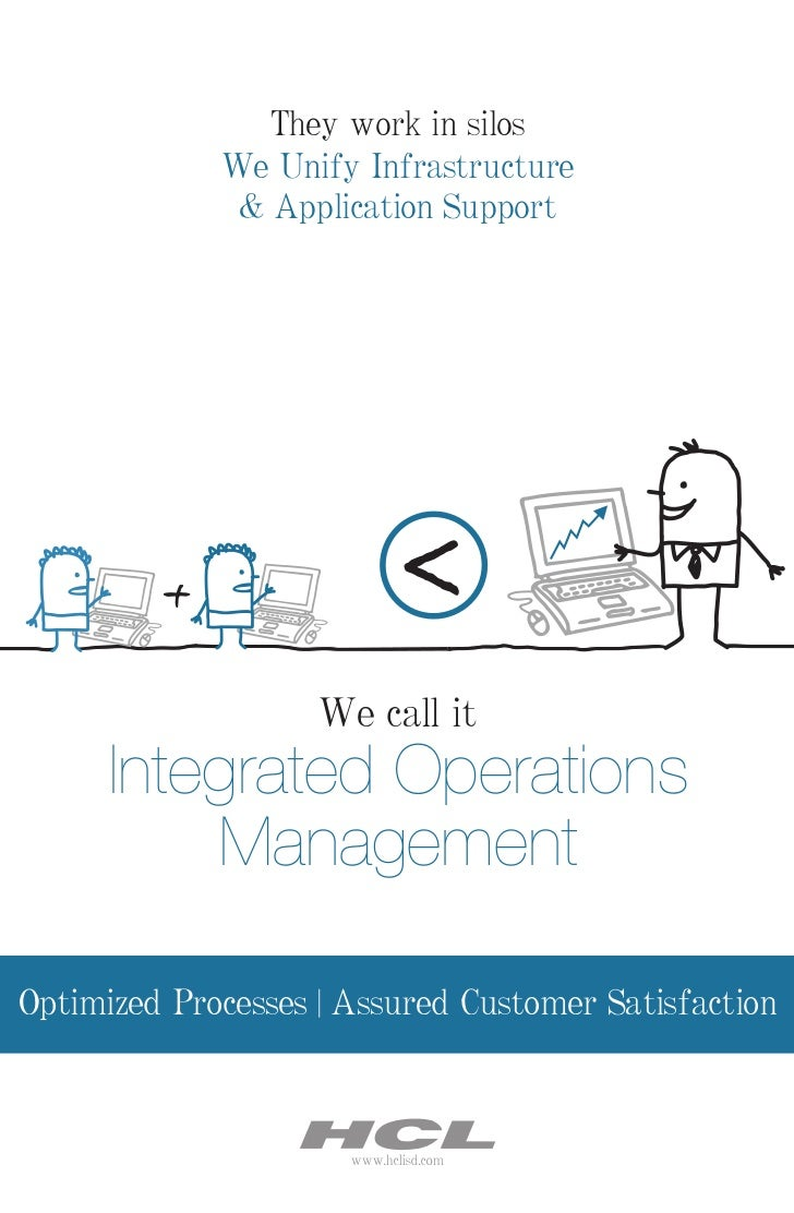 They work in silos             We Unify Infrastructure              & Application Support         +                   <   ...
