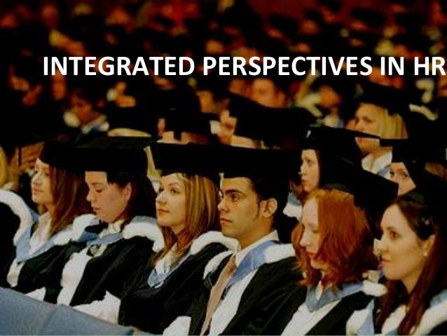 INTEGRATED PERSPECTIVES IN HR