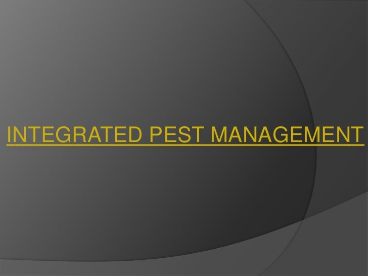 INTEGRATED PEST MANAGEMENT<br />