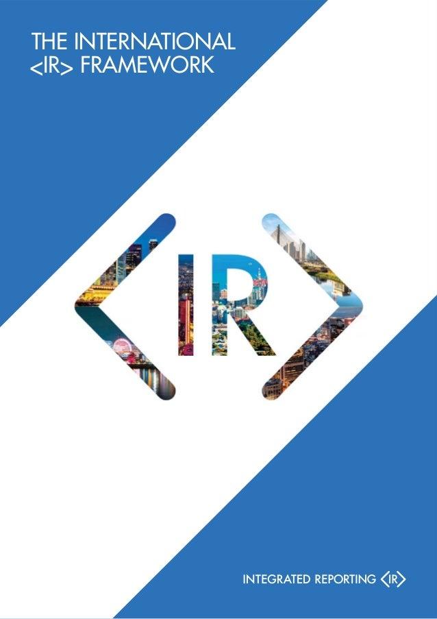 THE INTERNATIONAL <IR> FRAMEWORK